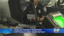 Collin County Passport Offices Closed Indefinitely