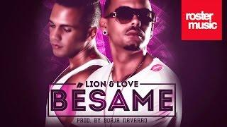 Lion & Love 'Bésame' (Con Letra)