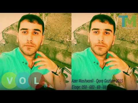 Azer Mashxanli - Qara Gozlum