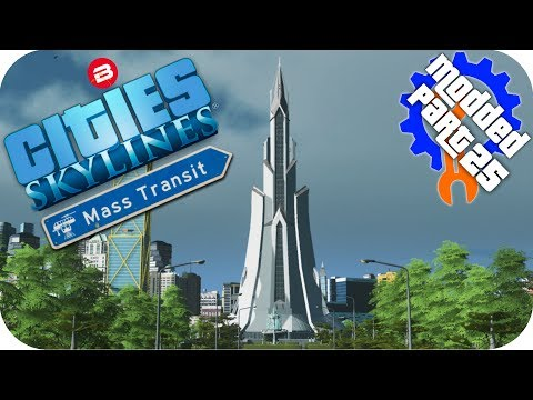 Cities Skylines Gameplay: PLENITUDE OF PROBLEMS! Cities: Skylines Mods MASS TRANSIT DLC Part 25