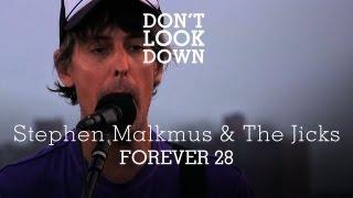 Stephen Malkmus and the Jicks - Forever 28 - Don't Look Down
