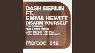 Disarm Yourself (Dash Berlin 4AM Mix)