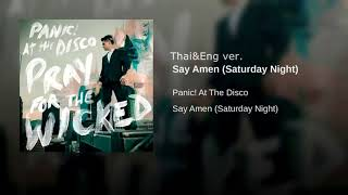 Panic! At The Disco: Say Amen (Saturday Night) Thai&Eng ver.
