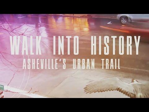 Walk Into History - Asheville's Urban Trail