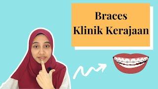 BRACES KLINIK KERAJAAN | MEMBEBEL ALERT!!