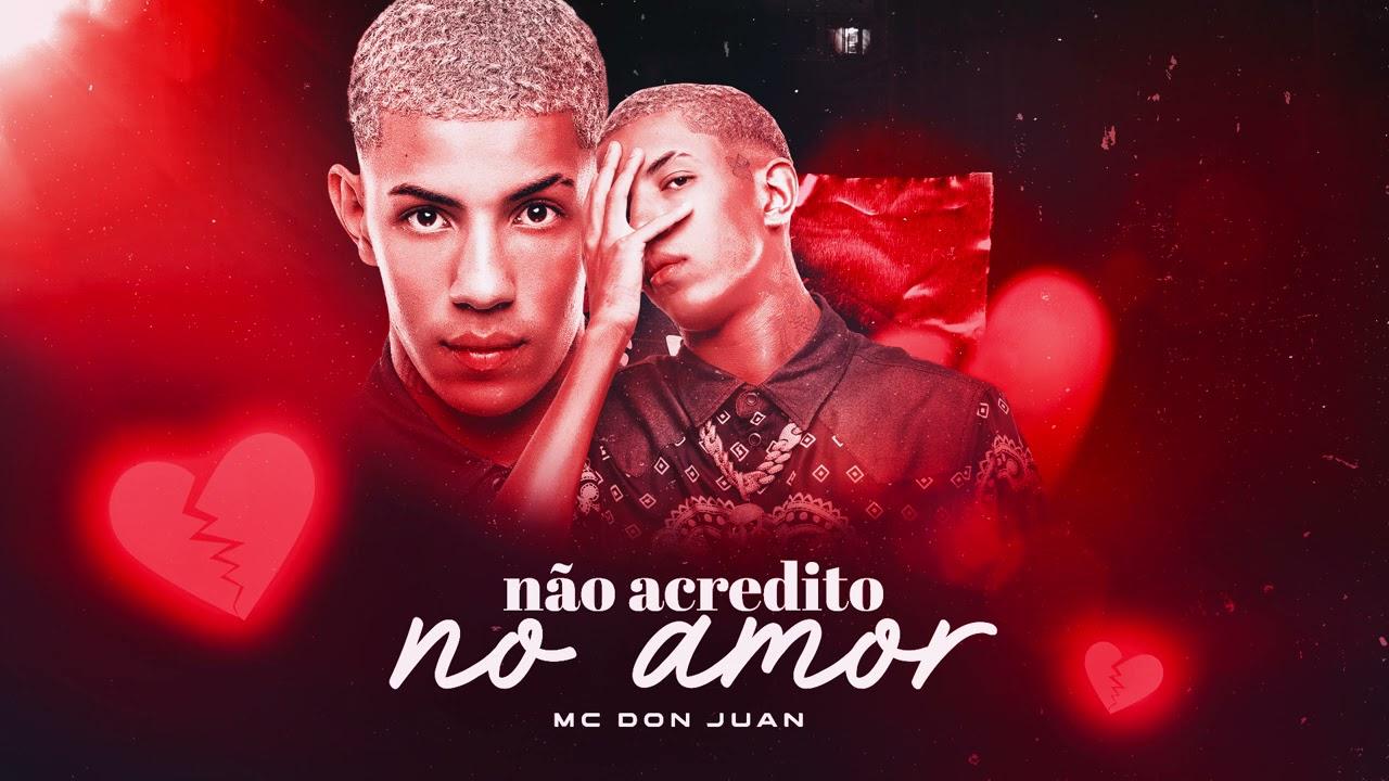 MC Don Juan - Não Acredito No Amor (Áudio Oficial) Prod. Caio Passos