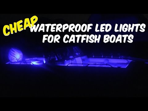 Waterproof LED Lights For Catfish Boats [Super Cheap]