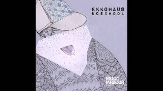 Ekkohaus - Just Click (MHR016-2)