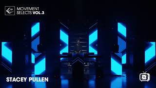Stacey Pullen - Movement Selects Vol.3