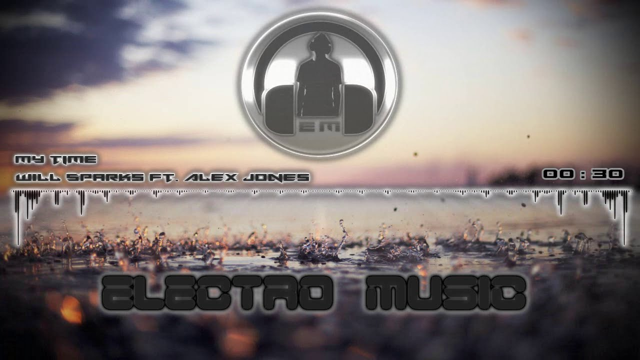 Download Will Sparks Ft  Alex Jones - My time