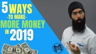 5 Ways To Make More Money in 2019