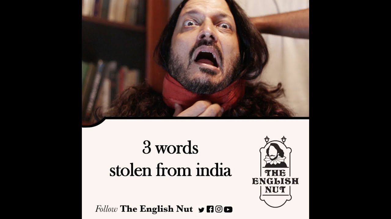 STOLEN INDIAN WORDS! Improve your English. Fun free video tutorial #2: The English Nut.