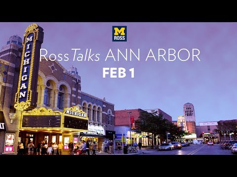 RossTalks Ann Arbor with Dean Scott DeRue and Special Guests