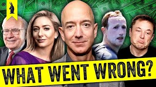 Billionaires: What Went Wrong?