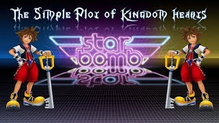 The Simple Plot of Kingdom Hearts by Starbomb | Fan Made Music Video