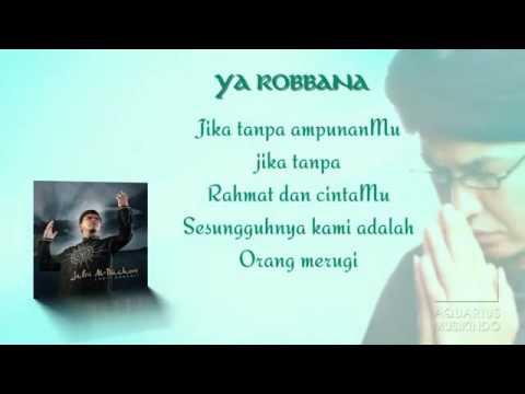 Ustad Jefri Al Buchori feat  Opick   Ya Rabbana   Official Lyric Video