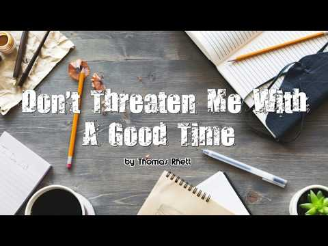 thomas rhett don't threaten me with a good time Mp3