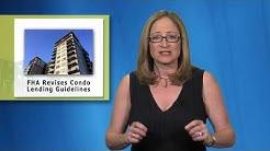 Real Estate Minute: New FHA Condo Rules