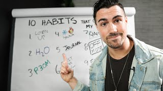 10 LIFECHANGING HABITS