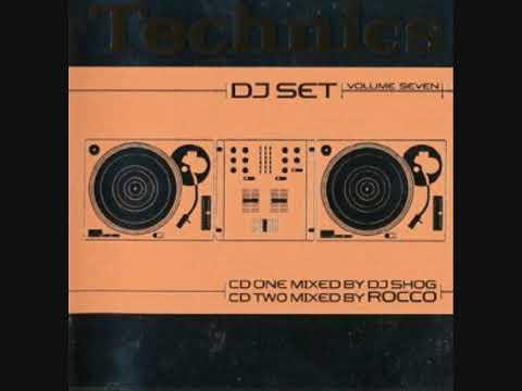 Technics DJ Set Volume Seven - CD1 Mixed By DJ Shog