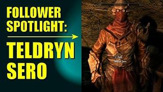 Skyrim Remastered BEST FOLLOWER Spotlight #1 - Teldryn Sero (Special Edition)