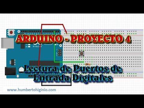 Arduino Proyecto 4 - Lectura De Puertos De Entrada Digitales