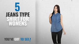Top 10 Jeans Type Shirt For Womens [2018]: Mayra Women