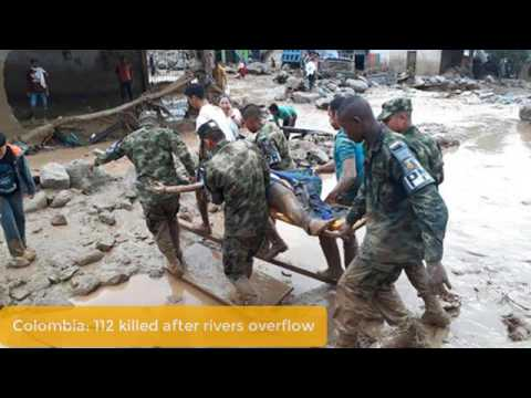 Colombia: 112 killed after rivers overflow