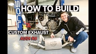 WARNING LOUD! How to Build a Custom Exhaust: AUDI R8