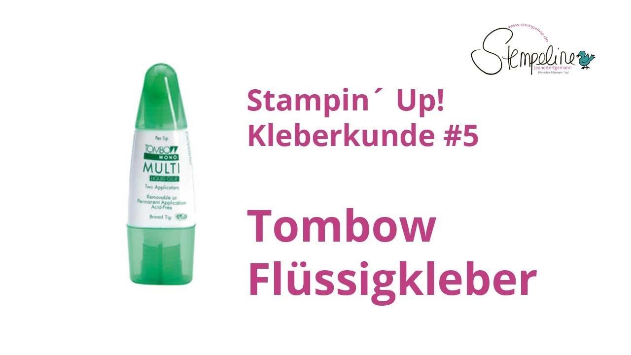 stampin´ up! kleberkunde #5 - tombow mehrzweck-flüssigkleber - youtube