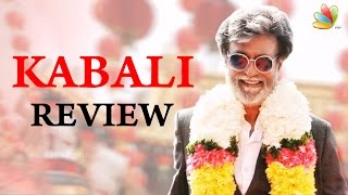 Kabali Full Movie Review | Superstar Rajinikanth, Pa Ranjith