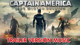 CAPTAIN AMERICA : THE WINTER SOLDIER Trailer Music Version | Movie Theme Song