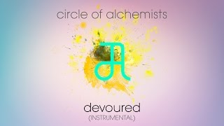 Circle Of Alchemists - Devoured [INSTRUMENTAL] | Alchemisten Free Tracks