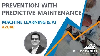 Preventing Failures with Predictive Maintenance Webinar