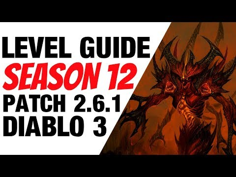 Diablo 3 Season 12 Leveling Guide 1-70 for Patch 2.6.1