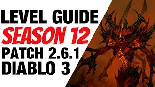 Diablo 3 Season 12 Leveling Guide 1-70 for Patch 2.6.1