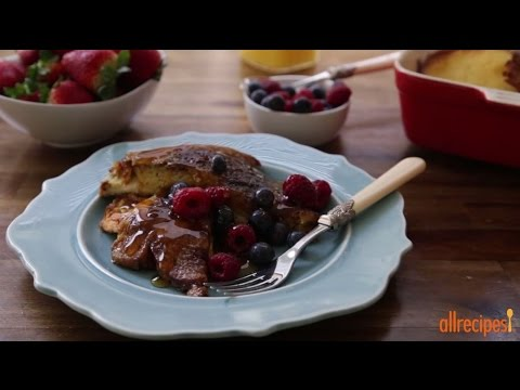 How To Make Oven Baked French Toast | Brunch Recipes | Allrecipes.com