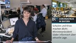 #BR24live: Schulen in Bayern machen dicht - Söder informiert über aktuelle Lage | BR24