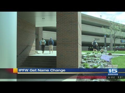 IPFW's name changed
