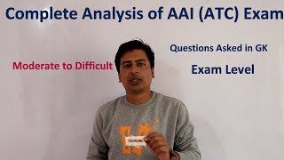 Complete Analysis of AAI (ATC) Exam | Questions Asked | Expected Cut Off | Review & Analysis |