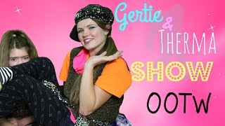 Gertie and Therma: The BEST OOTW On The Internet!