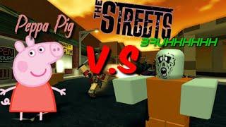 Peppa Pig raid v.s Zombie raid    Roblox The streets  