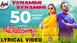 Ayogya | Yenammi Yenammi | New Lyrical Video 2018 | Sathish Ninasam | Rachitha Ram | Arjun Janya