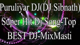 Puruliyar DJ(DJ Sibnath)(MixMasti Market)Best^Dj^Song