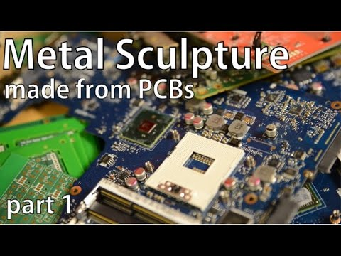 Making Metal Art from recycled PCBs - Part 1