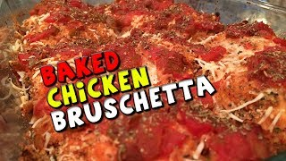 Healthy Baked Chicken Bruschetta Recipe