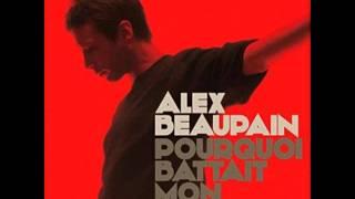 Alex Beaupain - Plus de peur que de mal