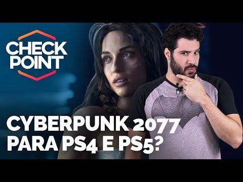 CYBERPUNK 2077 É CROSS-GEN, MASTER CHIEF EM BOMBERMAN E MICROTRANSAÇÕES EM FAR CRY 5 - Checkpoint streaming vf