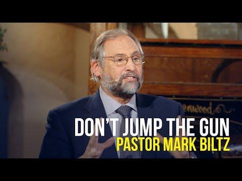 Don't Jump the Gun - Pastor Mark Biltz on The Jim Bakker Show