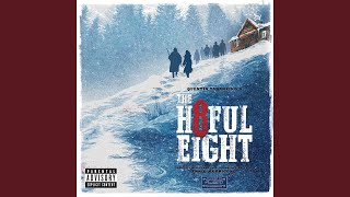 """Now You're All Alone (From """"The Hateful Eight"""" Soundtrack)"""